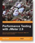 Performance Testing with JMeter 2.9 | Packt Publishing | tottum | Scoop.it