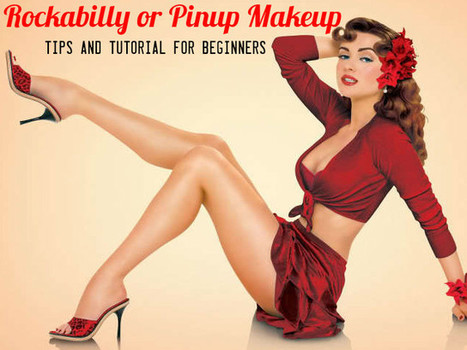 Rockabilly or Pinup Makeup Tips and Tutorial for Beginners - Stylish Walks | Beauty Fashion and Makeup Tips or Ideas | Scoop.it
