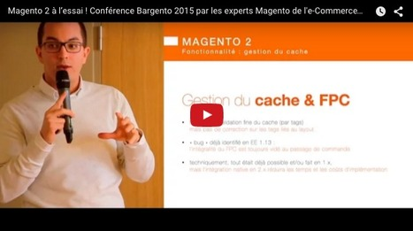 Magento 2 à l'essai ! - Blog de l'e-Commerce Academy | Magento | Scoop.it