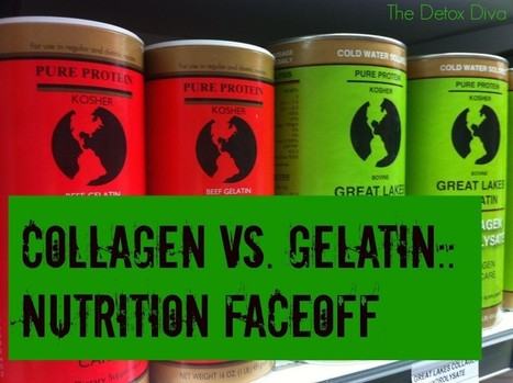 Collagen Vs. Gelatin:: Nutrition Faceoff | Natural Beauty and Skincare | Scoop.it