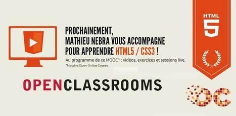 Donnez votre avis sur le MOOC HTML5/CSS3 - OpenClassrooms | MOOC Francophone | Scoop.it