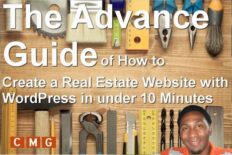 The Advance Guide of How to Create a Real Estate Website with WordPress in under 10 Minutes | Online Marketing | Scoop.it