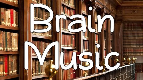 45 MINS - Music for Study: De-Stress, Focus, Relaxing Music, Concentration Music & Focus on Learning - YouTube   English Studies & more   Scoop.it