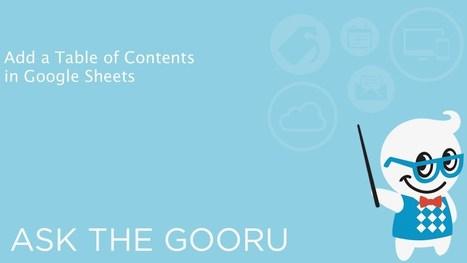 Building a Table of Contents in Google Sheets | The Gooru | Informática Educativa y TIC | Scoop.it