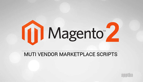 Collection of Magento 2 Multi Vendor Marketplace Scripts   Wordpress, Magento & Joomla Plugins Download   Scoop.it