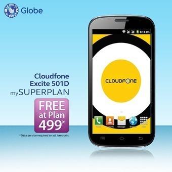 Free Cloudfone Excite 501d at Globe Plan 499 « TechConnectPH   MyNewscoop   Scoop.it