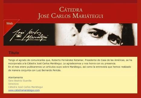Cátedra Mariátegui: incorporación del presidente de Casa de las Américas | VIP Magazine Online | Scoop.it