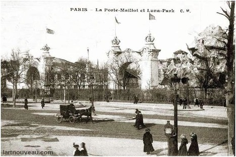 1909 - Luna Park Porte Maillot | Paris Unplugged | Scoop.it