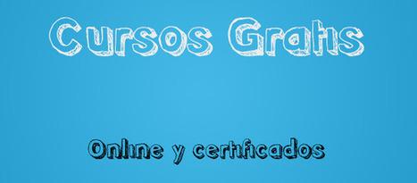 10 Cursos gratis online certificados para maestros y estudiantes.- La Pedagogía Hoy | pedagogia | Scoop.it