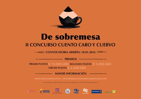 Convocatoria del II Concurso de Cuento Caro y Cuervo 2016 | soachailustrada.com | Regiones y territorios de Colombia | Scoop.it