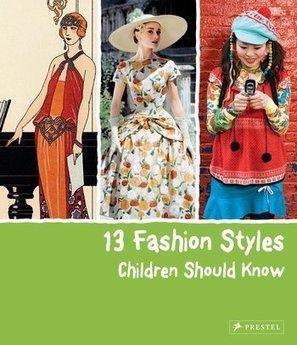 13 Fashion Styles Children Should Know - Simone WERLE | Nouveautés CDI | Scoop.it