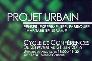 UNIL - Projet urbain, penser, expérimenter et fabriquer l'habitabilité urbaine. | Ambiances, Architectures, Urbanités | Scoop.it