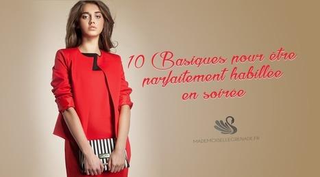 10 Basiques pour être parfaitement habillée en soirée. | La mode, la mode, la mode ! | Scoop.it