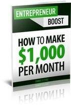 Entrepreneur Boost — Learn How to Make Money on the Internet | DIGITAL MEDIA | Scoop.it