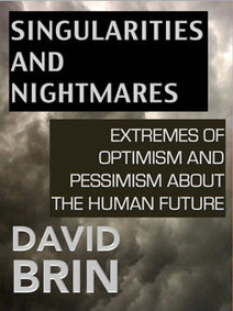 Singularities and Nightmares: Extremes of Optimism and Pessimism About the Human Future | SETI: The Search for Extraterrestrial Intelligence | Scoop.it