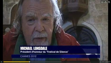 Michael Lonsdale : la foi de l'artiste | Festival de Silence | Scoop.it