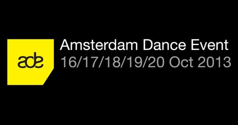 Live - Festival - Amsterdam Dance Event 2013 | Electronic music | Scoop.it