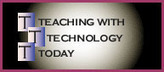 Teaching with Technology Today, Volume 8, Number 6 | BlendedLearning | Scoop.it