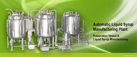 Preparation vessel, reactor & storage tank : Vessels Storage Tank, Preparation Vessels, Reactor, Homogenizing, Liquid Syrup Plant   Homogenizer Mixing Tank   Scoop.it