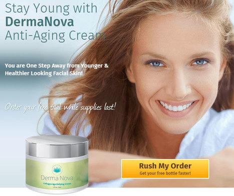Derma Nova Seasoned is better anti-aging ointment<br/>intended for ladies | Derma Nova Pro skin Cream | Scoop.it