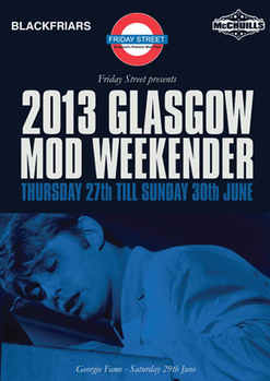 Glasgow Mod Weekender 2013 | the Mod Generation weekly | Scoop.it