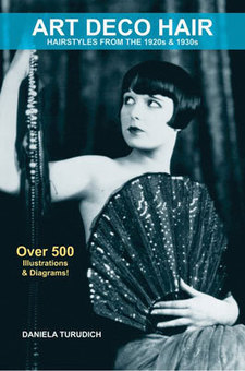 Art Deco Hair: Hairstyles from the 1920s & 1930s by Daniela Turudich - Retro To Go   Vintage and Retro Style   Scoop.it