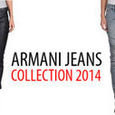 Get the best Armani jeans 2014 collection in your wardrobe today | Fashionist Magazine | Fashionist Magazine | Scoop.it