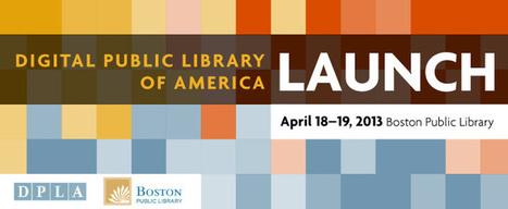 Digital Public Library of America » [April 18-19, 2013] DPLA Launch | Fashion Technology Designers & Startups | Scoop.it