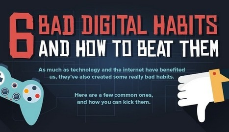 A Beautiful Graphic On Bad Digital Habits | Edtech PK-12 | Scoop.it