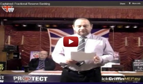 Explained: Fractional Reserve Banking | The Indigenous Uprising of the British Isles | Scoop.it