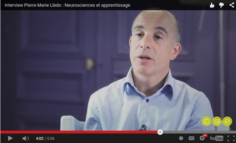 Interview Pierre Marie Lledo : Neurosciences et apprentissage | Cerveau intelligence | Scoop.it