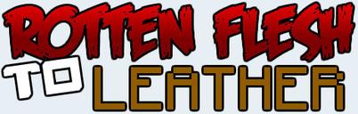 Rotten Flesh to Leather Mod 1.7.2/1.6.4/1.6.2/1.5.2 | Minecraft | Scoop.it