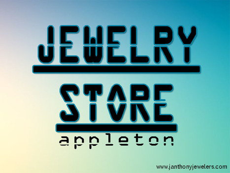 jewelry store Appleton | Diamond Engagement Rings Appleton | Scoop.it
