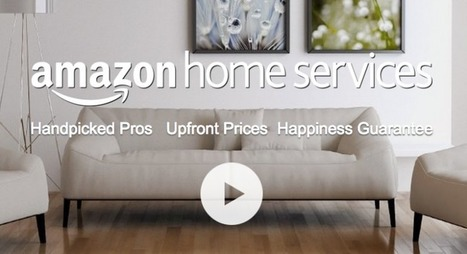 Amazon Home Services Gets Its Official Launch | Real Estate Plus+ Daily News | Scoop.it