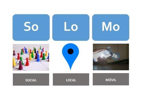 Marketing SoLoMo: la estrategia para negocios locales - e + e | Comunicación 360º : | Scoop.it