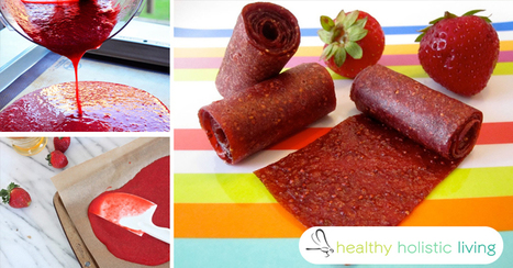Fruit Roll-Ups with REAL Fruit and Gelatin | Nutrition & Recipes | Scoop.it