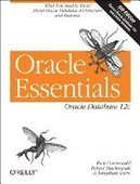 Oracle Essentials: Oracle Database 12c, 5th Edition - Free eBook Share | Data games | Scoop.it