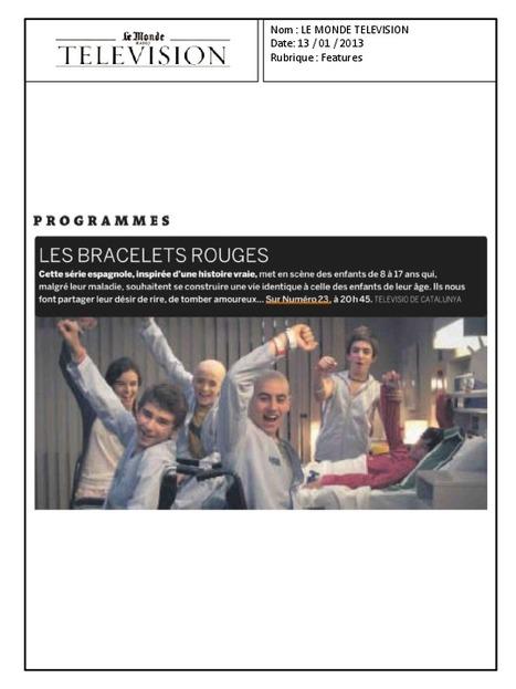 Le Monde Télévision - Les Bracelets Rouges | Les Bracelets Rouges | Scoop.it