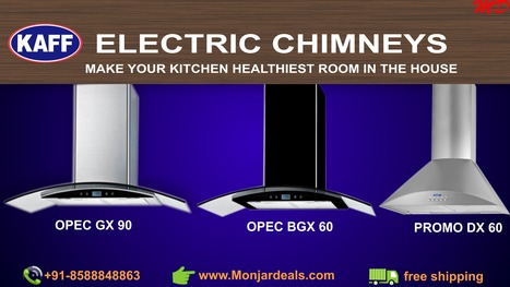 A Kitchen Chimney change your kitchen life with monjardeals | Monjar Deal a Complete Best Price Online store in INDIA for Home Appliances | Scoop.it