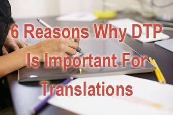 6 Reasons Why Desktop Publishing Is Important For Translations? | Translations corner | Scoop.it