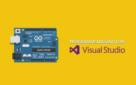 Programar Arduino con Visual Studio | TIC Y TIC | Scoop.it