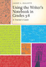 Using the Writer's Notebook in Grades 3-8: A Teacher's Guide | Edumathingy | Scoop.it