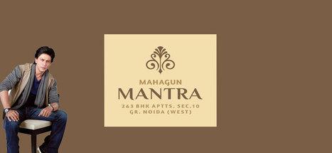 Mahagun Mantra, Mahagun Mantra Sector 10 Noida Extension | Gulmohar Vatika | Scoop.it