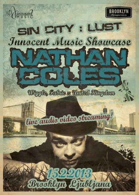 NATHAN COLES, 15.02.2013 @ Brooklyn, Ljubljana > PARTYSAN ... | Ibiza | Scoop.it