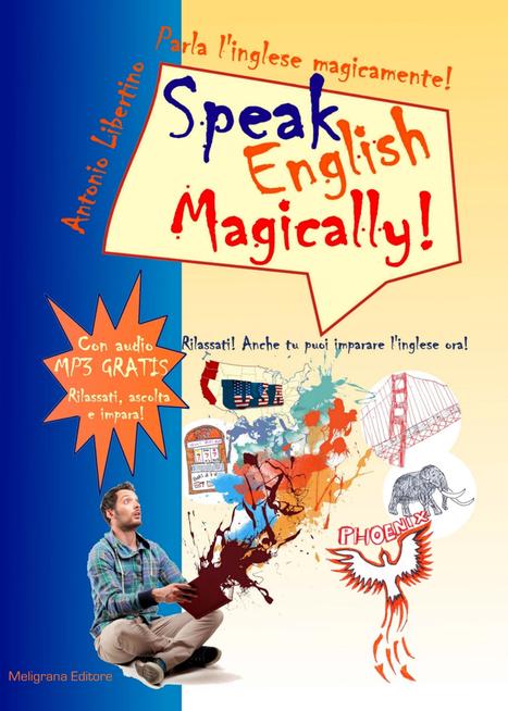 Una storia per parlare l'inglese magicamente-1 | Imparare le lingue straniere | Scoop.it