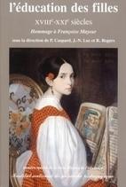 115-116 | 2007 L'éducation des filles XVIIIe-XXIe siècles | Egalité à l'école | Scoop.it