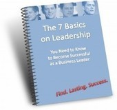 Bernd Geropp Publishes New eBook 'The 7 Basics on Leadership' For Entrepreneurs | If you lead them, they will follow! | Scoop.it