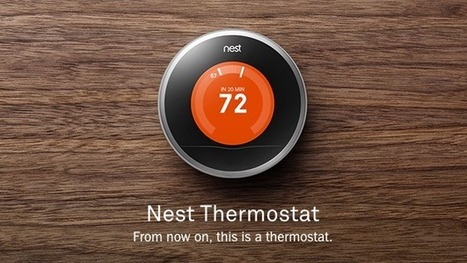 Google rachète Nest Labs pour 3,2 milliards de dollars et s'invite dans la maison | Inside Google | Scoop.it