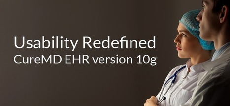 Usability Redefined: CureMD EHR version 10g | EHR | Scoop.it