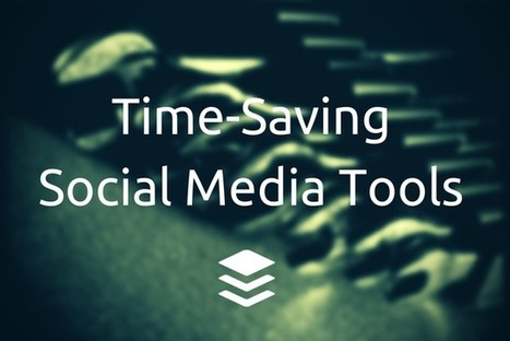 10 Time-Saving Social Media Tools for a Productive Summer | Buffer | Public Relations & Social Media Insight | Scoop.it